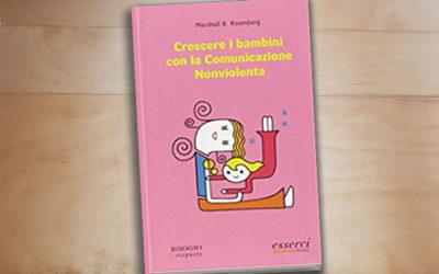 Crescere i Bambini con la Comunicazione Nonviolenta (2007)