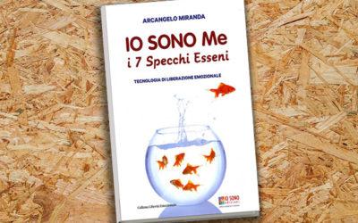 Io Sono Me – I 7 Specchi Esseni (2012)