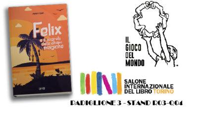 Felix al Salone Internazionale del libro 2019