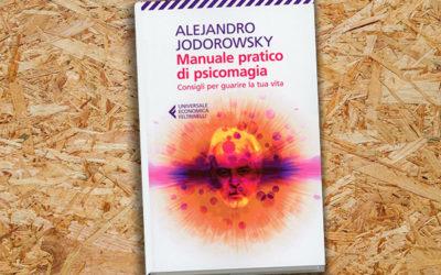 Manuale pratico di psicomagia (2009)