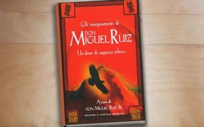 Gli insegnamenti di Don Miguel Ruiz (2017)