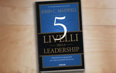 I 5 Livelli della Leadership (2016)