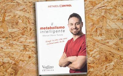 Il metabolismo intelligente. Metabolicontrol (2018)